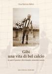 gibi_una_vita_di_bel_calcio_copertina.indd